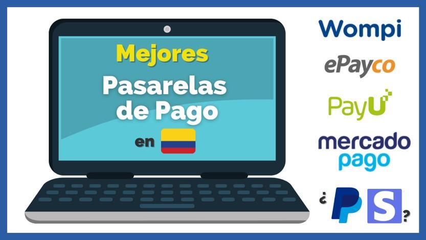 Mejores pasarelas de pago en Colombia